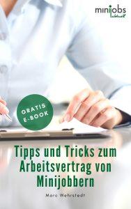 Tipps & Tricks zum Arbeitsvertrag von Minijobs 2018